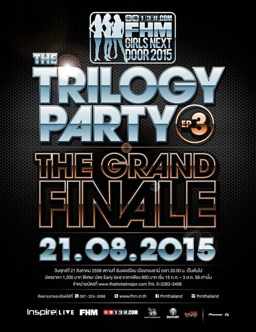 ปาร์ตี้ไตรภาคสุดมันส์ 138.COM FHM GND 2015 The Trilogy Party Ep.3 : THE GRAND FINALE