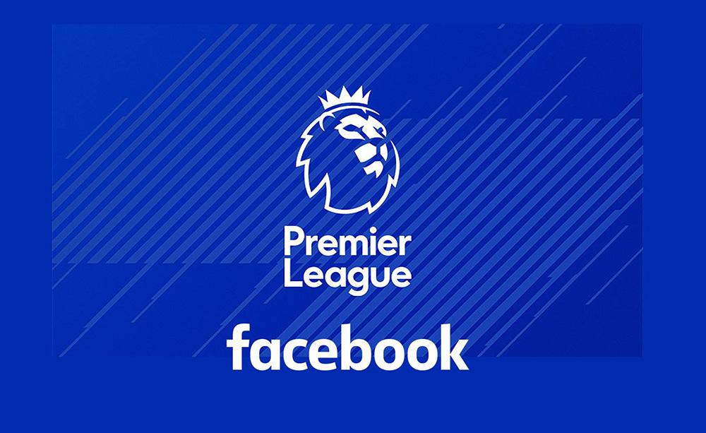 เฟซบุ๊ค เจ้าของสิทธิ์ พรีเมียร์ ลีก ฤดูกาล 2019-20