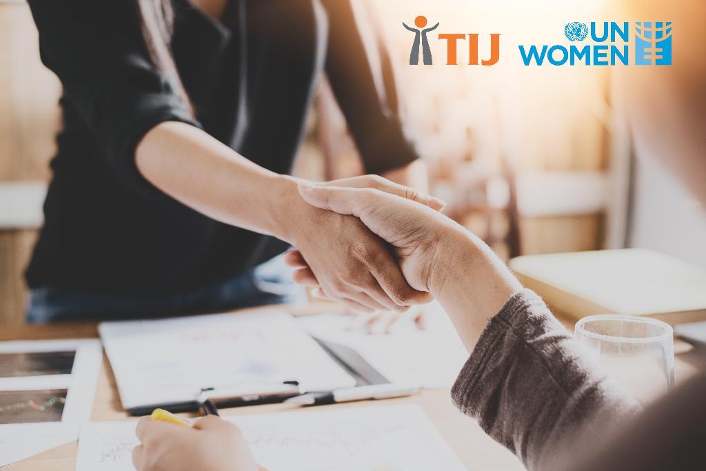 TIJ และ UN Women จับมือส่งเสริมการเข้าถึงความยุติธรรมและเสริมพลังผู้หญิง  หนุนความเท่าเทียมทางเพศ สร้างความร่วมมือทั้งภาครัฐ-เอกชน