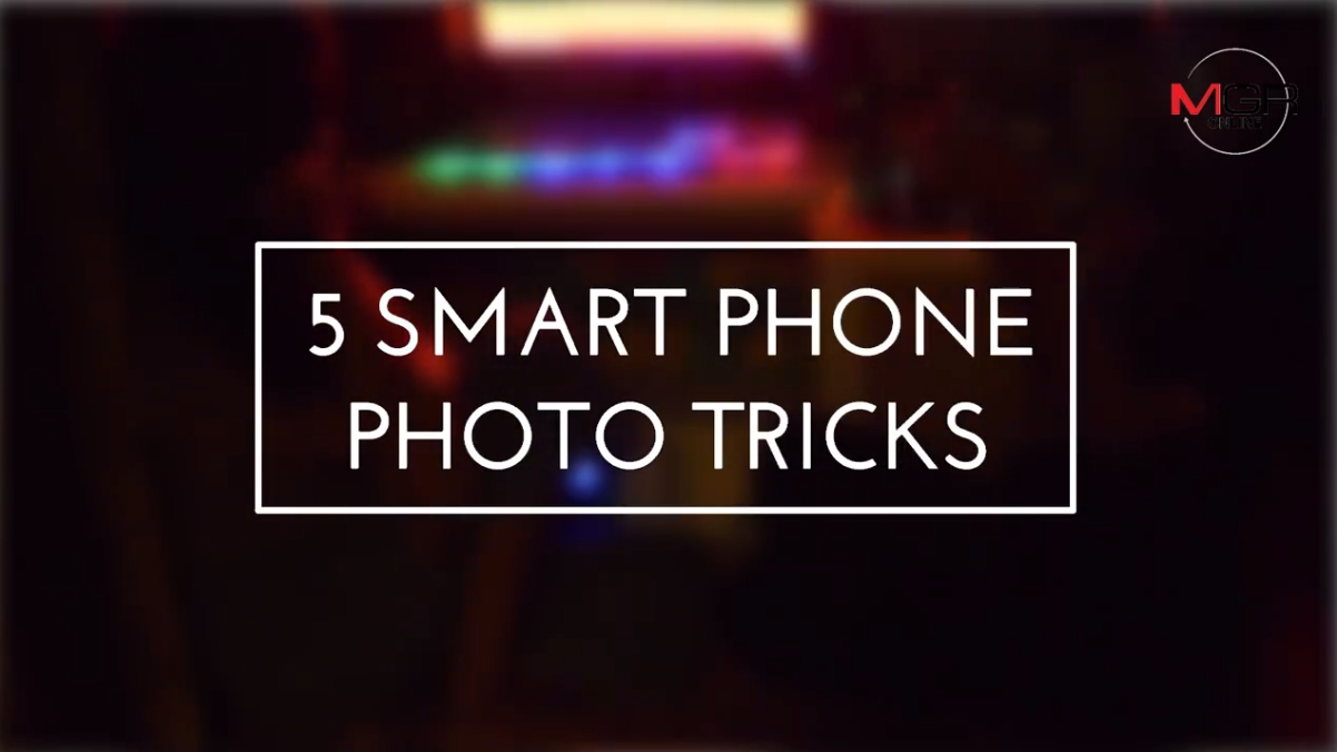 5 SMARTPHONE PHOTO TRICKS
