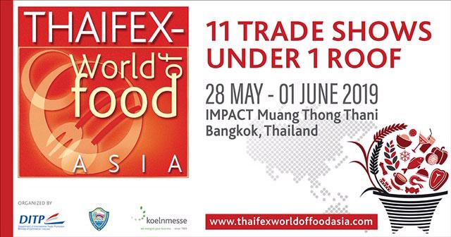 """กรมส่งเสริมการค้าระหว่างประเทศ เตรียมจัดงาน """"THAIFEX – World of Food ASIA 2019"""""""