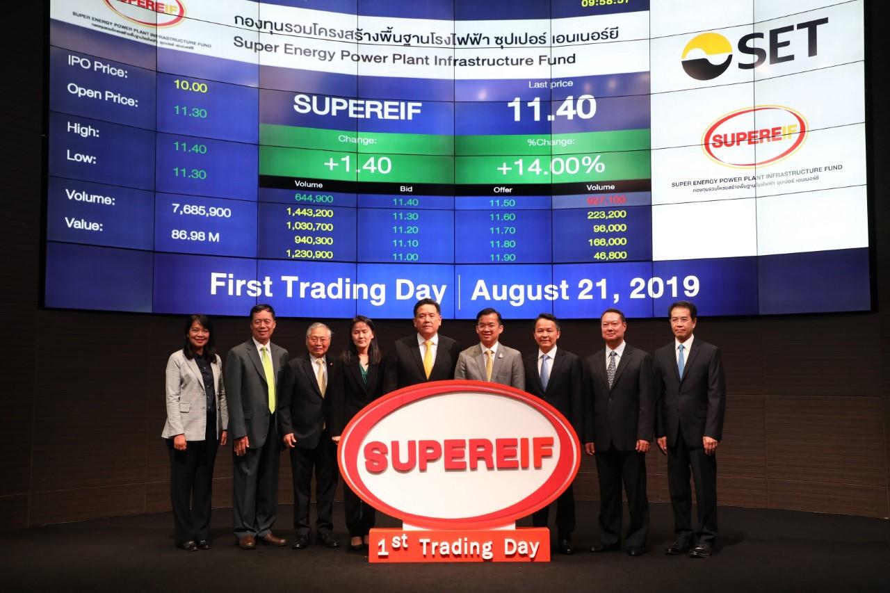 """""""SUPEREIF เริ่มซื้อขายในตลาดหลักทรัพย์ฯ วันแรก"""""""