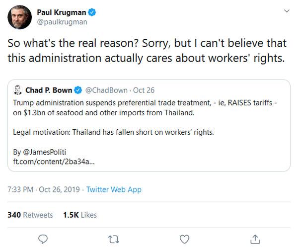 พอล ครุกแมน (Paul Krugman) นักเศรษฐศาสตร์ชาวอเมริกันเจ้าของรางวัลโนเบล ปี 2551 ทวีตข้อความว่า เขาไม่เชื่อว่าการที่รัฐบาลสหรัฐฯ ยกเลิกสิทธิพิเศษด้านภาษีหรือ GSP ที่มีต่อประเทศไทย จะเกี่ยวข้องกับเรื่องสิทธิแรงงานตามที่รัฐบาลสหรัฐฯ อ้าง