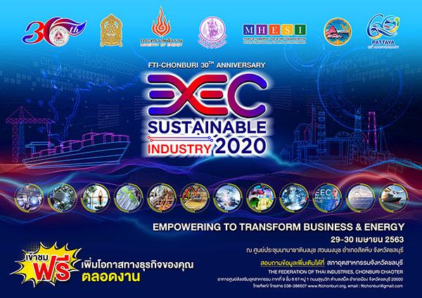 เชิญร่วมงาน EEC SUSTAINABLE INDUSTRY 2020 เนื่องในโอกาสครบรอบ 30 ปี  การบริหารงานของสภาอุตสาหกรรม จ.ชลบุรี