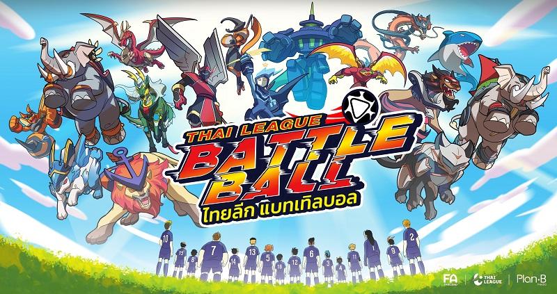 """Thai League : Battle Ball : """"ไทยลีก"""" ผุดไอเดียการ์ตูนฟุตบอลยึดพื้นที่หัวใจเจ้าหนูนักอ่าน"""