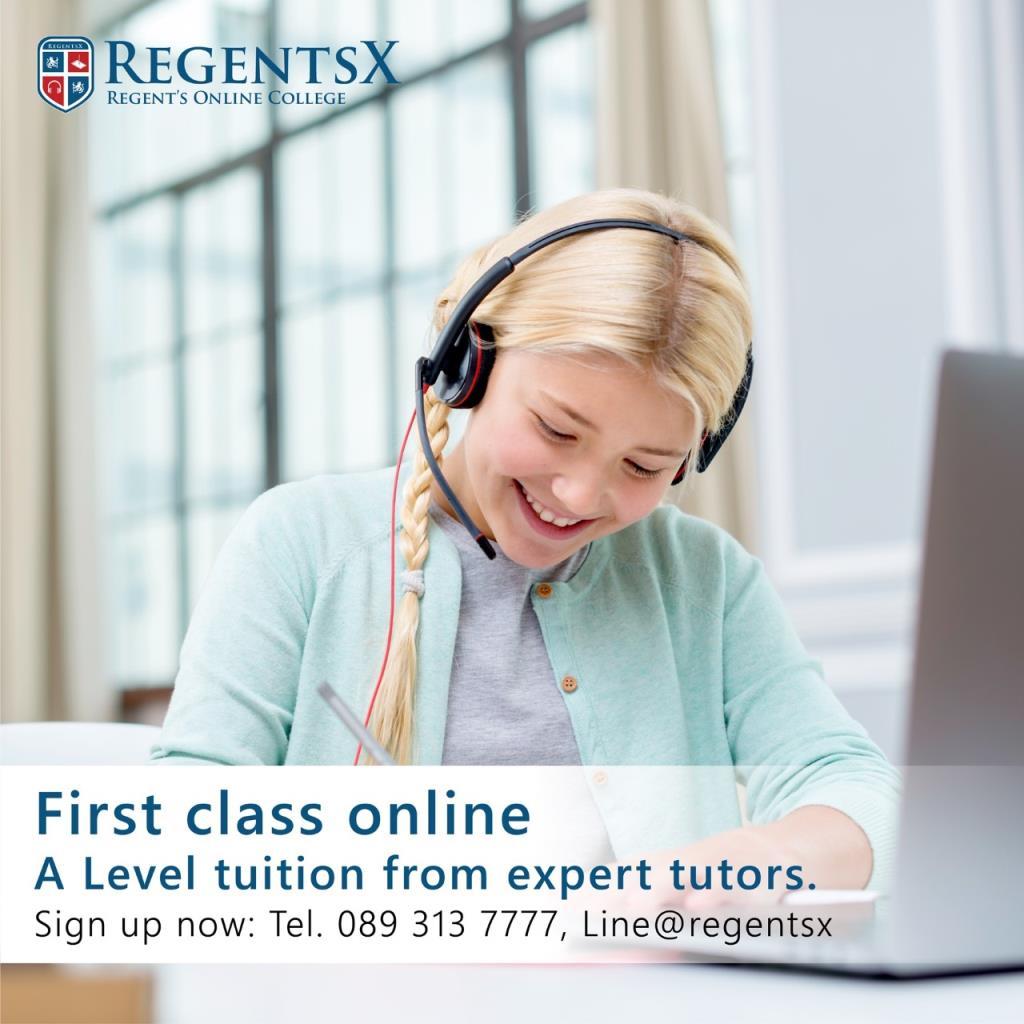 เปิดรับสมัครแล้ววันนี้ RegentsX วิทยาลัยที่สอน A Level ออนไลน์สำหรับนักเรียนทั่วโลก