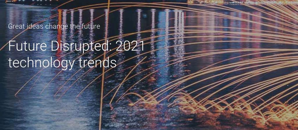 """เอ็นทีทีชี้ """"โควิด-19"""" เปลี่ยนโฉมอนาคต FUTURE DISRUPTED ปี 2021"""