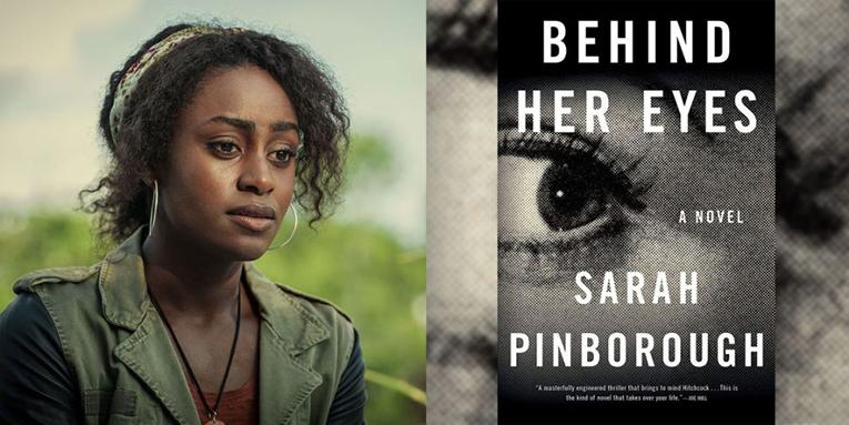 Behind Her Eyes (ปมนัยน์ตา) สร้างจากหนังสือขายดีของ Sarah Pinborough