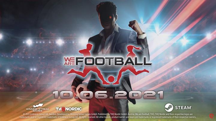 """หน้าใหม่! """"We Are Football"""" เกมผู้จัดการทีมฟุตบอลลง PC กลางปีนี้"""