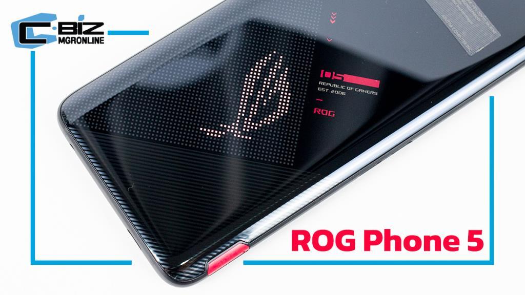 Review : ROG Phone 5 มือถือเกมมิ่งตัวแรง อุปกรณ์เสริมครบ