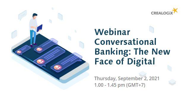 "CREALOGIX  จัดสัมมนาออนไลน์ภายใต้หัวข้อ Conversational Banking ""The New Face of Digital"" ยกระดับความสามารถระบบเทคโนโลยีในการให้บริการบริหารความมั่งคั่ง"