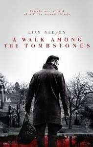 A Walk Among the Tombstones / พลิกเกมนรกล่าสุดโลก