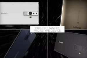 "Lenovo พร้อมส่งมือถือกูเกิล ""Project Tango"""