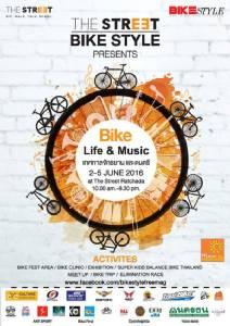อย่าพลาด!! งาน The Street BikeSTYLE เทศกาลจักรยานและดนตรี 2-5 มิ.ย.นี้