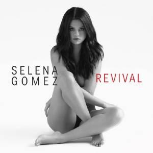 'Revival'  Selena Gomez  เปรี้ยงแต่ไม่ปัง