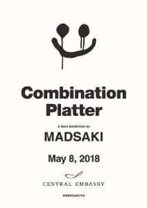 """เตรียมชมนิทรรศการสตรีทอาร์ตระดับโลก """"MADSAKI : Combination Platter"""" ครั้งแรกในไทย!!"""