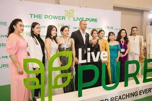 เปิดตัว Live Pure ในไทย ดันให้เป็น Hub ใหญ่ในภาคพื้นเอเชียตะวันออกเฉียงใต้ พร้อมขยายตลาดสู่ประเทศเพื่อนบ้าน