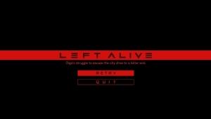 Review: Left Alive เกม วร้ายๆ ของเหล่าสหายปีชง