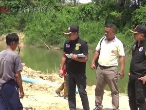 กอ.รมน.ตรังบุกตรวจยึดบ่อทรายเถื่อนริมแม่น้ำตรัง พบลักลอบดูดทรายในยามค่ำคืน