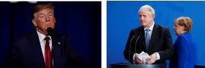 ประธานาธิบดีโดนัลด์ ทรัมป์ แห่งสหรัฐอเมริกา                                            --บอริส จอห์นสัน นายกรัฐมนตรีอังกฤษ