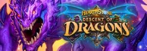 """Hearthstone"" เปิดตัวส่วนเสริม Descent of Dragons และโหมดต่อสู้ 8 คน!"
