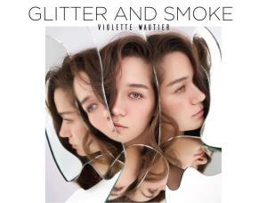 """""""วี วิโอเลต"""" ออกอัลบั้มเดี่ยวครั้งแรกในชีวิต """"Glitter and Smoke"""" กับบทเพลงสากลมุ่งโกอินเตอร์"""
