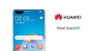 Huawei เพิ่มความสามารถ Petal Search ช่วยค้นหาแอปฯ ใน HMS
