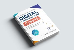 เปิดตัวหนังสือ Digital Transformation Canvas ทางรอดหลังโควิด