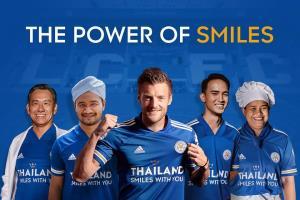 คิง เพาเวอร์  และ สโมสรฟุตบอลเลสเตอร์ ซิตี้ ร่วมส่งพลัง 'รอยยิ้ม' ส่งกำลังใจ สร้างความหวัง จากคนไทยถึงคนทั่วโลกผ่านภาพยนตร์โฆษณา THAILAND SMILES WITH YOU