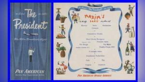 ตัวอย่างเมนูงดงามของแพนแอมซึ่งระบุให้ทราบว่าอาหารที่จะถูกเสิร์ฟเพื่อปรนเปรอผู้โดยสารของโบอิ้ง 377 สตราโตครุยเซอร์ ปรุงโดยเชฟจากภัตตาคารฝรั่งเศส Maxim's de Paris