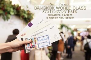 """สยามพารากอนชี้เป้าโปรฯ โรงแรมเด็ดต้องจองด่วน! แพกเกจ Staycation สุดคุ้มจากกว่า 50 โรงแรมหรู ในงาน """"Siam Paragon Bangkok World Class Staycation Fair"""""""