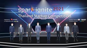 "Huawei - DEPA - NIA ร่วมพันธมิตรเปิดการแข่งขัน ""Spark Ignite 2021 Thailand Startup"" บ่มเพาะสตาร์ทอัปไทย"