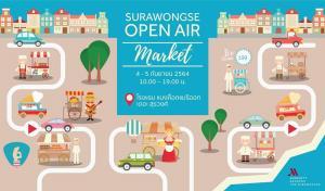 Surawongse Open Air Market ตลาดเมนูเด็ด นำทีมโดยเชฟใหญ่โรงแรงแมริออท สุรวงศ์และ 2 เชฟมิชลินสตาร์