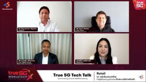 """เปิดโลกธุรกิจค้าปลีกไทยยุค 5G พลิกวิกฤตเป็นโอกาส ผ่านมุมมองจากกูรูนวัตกรรมระบบจัดการร้านค้า ในงานสัมมนา """"True 5G Tech Talk"""""""
