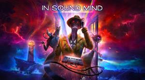 """เกมสยองหลอนจิต! """"In Sound Mind"""" วางจำหน่าย 28 ก.ย.นี้"""