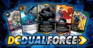 """เปิดไพ่! """"DC Dual Force"""" เกมการ์ดเล่นฟรีแห่งจักรวาลดีซี"""